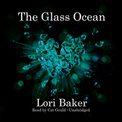 The Glass Ocean Audiobook, by Lori Baker