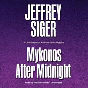 Mykonos after Midnight: A Chief Inspector Andreas Kaldis Mystery, by Jeffrey Siger