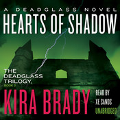 Hearts of Shadow: A Deadglass Novel, by Kira Brady