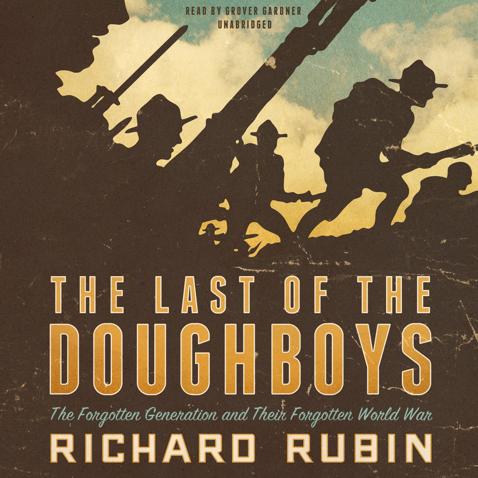 Printable The Last of the Doughboys: The Forgotten Generation and Their Forgotten World War Audiobook Cover Art