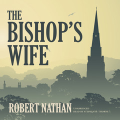 The Bishop's Wife Audiobook, by Robert Nathan