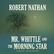 Mr. Whittle and the Morning Star Audiobook, by Robert Nathan
