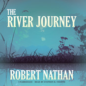 The River Journey Audiobook, by Robert Nathan