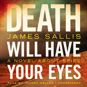 Death Will Have Your Eyes: A Novel about Spies, by James Sallis