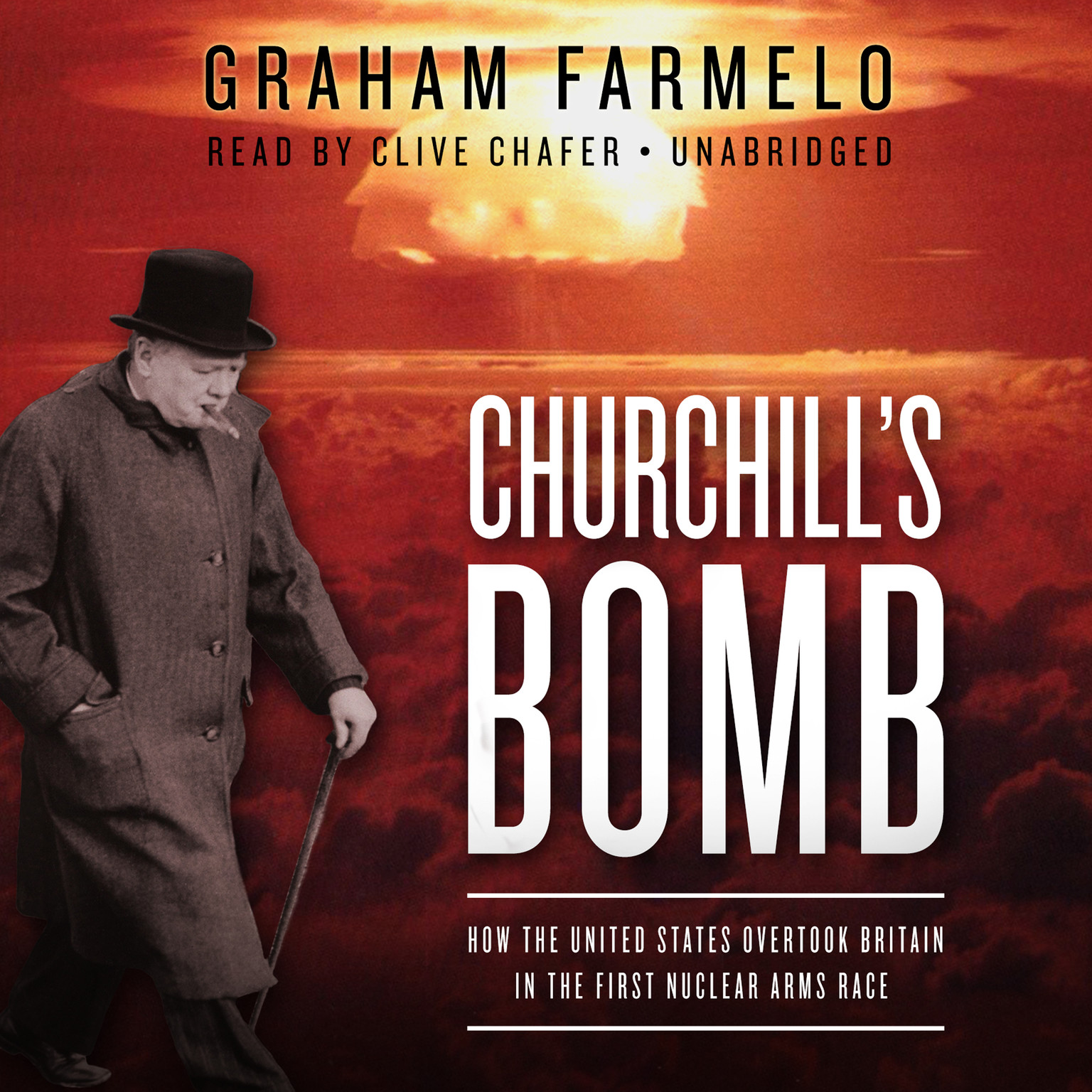 Printable Churchill's Bomb: How the United States Overtook Britain in the First Nuclear Arms Race Audiobook Cover Art
