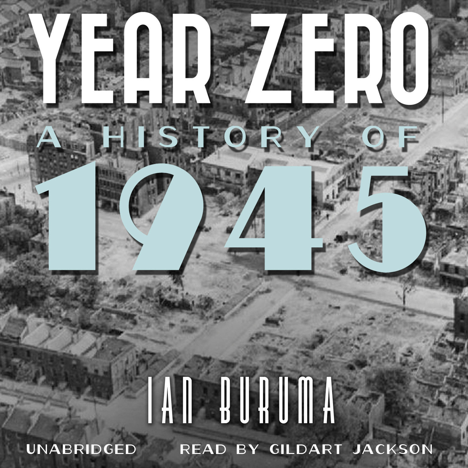 Printable Year Zero: A History of 1945 Audiobook Cover Art