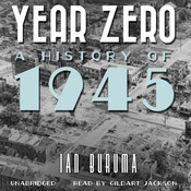 Year Zero: A History of 1945 Audiobook, by Ian Buruma