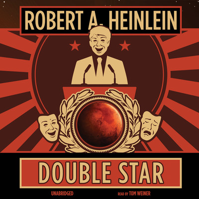 Double Star Audiobook, by Robert A. Heinlein