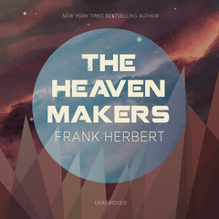 The Heaven Makers Audiobook, by Frank Herbert