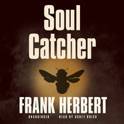 Soul Catcher Audiobook, by Frank Herbert
