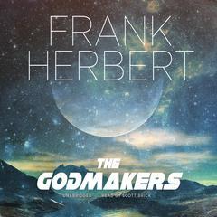 The Godmakers Audiobook, by Frank Herbert