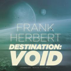 Destination: Void Audiobook, by Frank Herbert