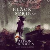 Black Spring, by Alison Croggon