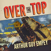 Over the Top, by Arthur Guy Empey