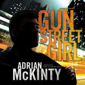Gun Street Girl: A Detective Sean Duffy Novel, by Adrian McKinty