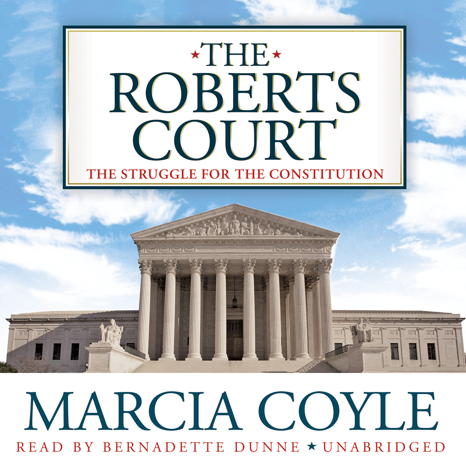 Printable The Roberts Court: The Struggle for the Constitution Audiobook Cover Art