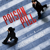 Poison Pill Audiobook, by Glenn Kaplan