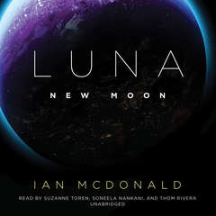 Luna: New Moon Audiobook, by Ian McDonald