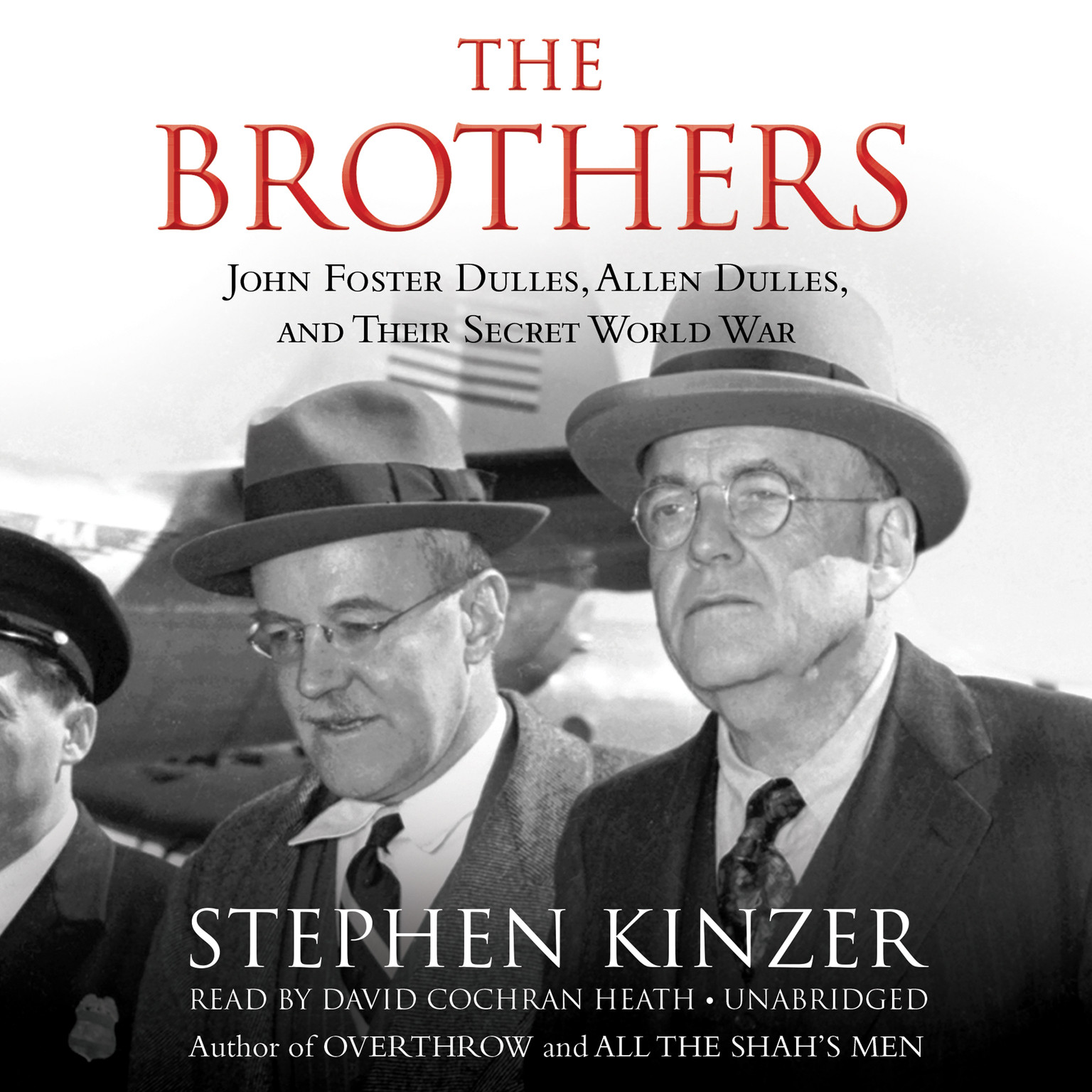 Printable The Brothers: John Foster Dulles, Allen Dulles, and Their Secret World War Audiobook Cover Art