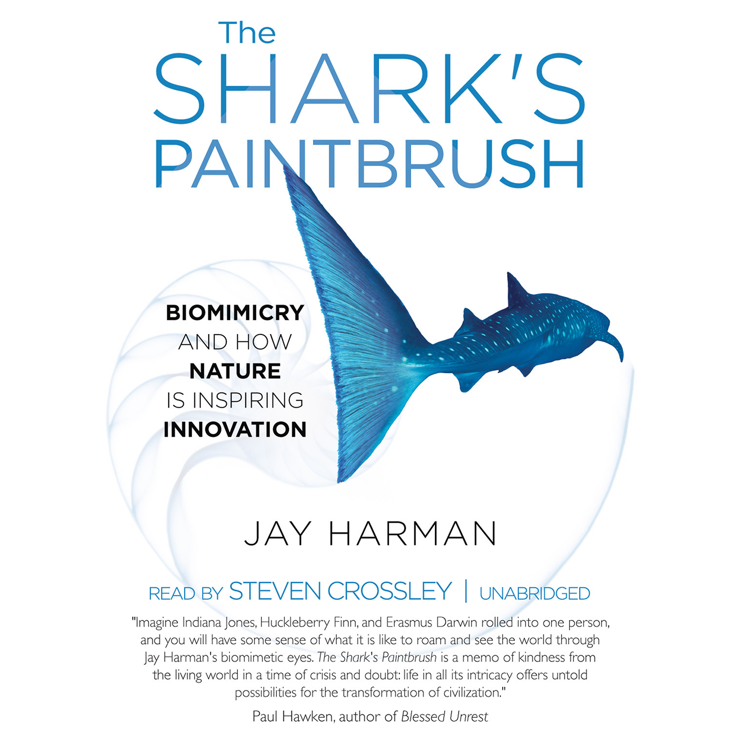 Printable The Shark's Paintbrush: Biomimicry and How Nature Is Inspiring Innovation Audiobook Cover Art