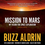 Mission to Mars: My Vision for Space Exploration, by Buzz Aldrin
