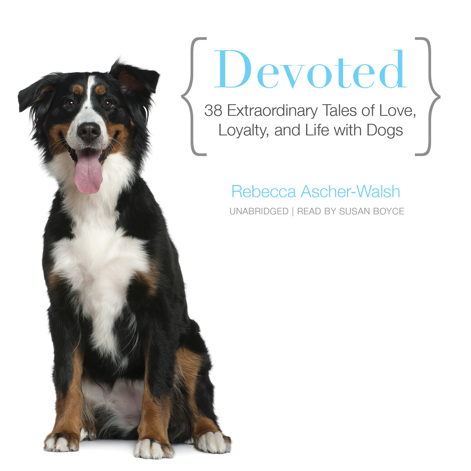Printable Devoted: 38 Extraordinary Tales of Love, Loyalty, and Life with Dogs Audiobook Cover Art