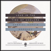 Love in the Time of Cholera, by Gabriel García Márquez
