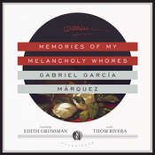 Memories of My Melancholy Whores, by Gabriel García Márquez
