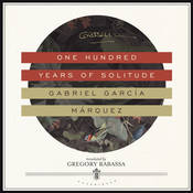 One Hundred Years of Solitude, by Gabriel García Márquez