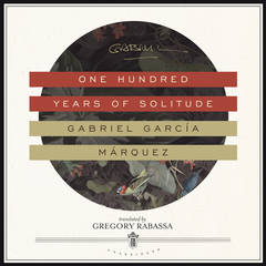 One Hundred Years of Solitude Audiobook, by Gabriel García Márquez