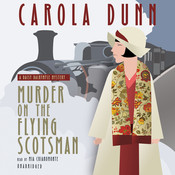 Murder on the Flying Scotsman: A Daisy Dalrymple Mystery, by Carola Dunn