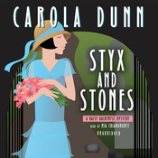 Styx and Stones: A Daisy Dalrymple Mystery Audiobook, by Carola Dunn