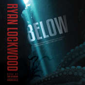 Below Audiobook, by Ryan Lockwood