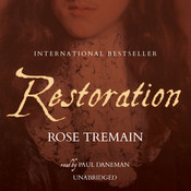 Restoration, by Rose Tremain