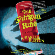The Shotgun Rule: A Novel Audiobook, by Charlie Huston