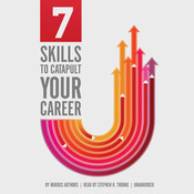 7 Skills to Catapult Your Career Audiobook, by various authors