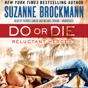 Do or Die: Reluctant Heroes, by Suzanne Brockmann