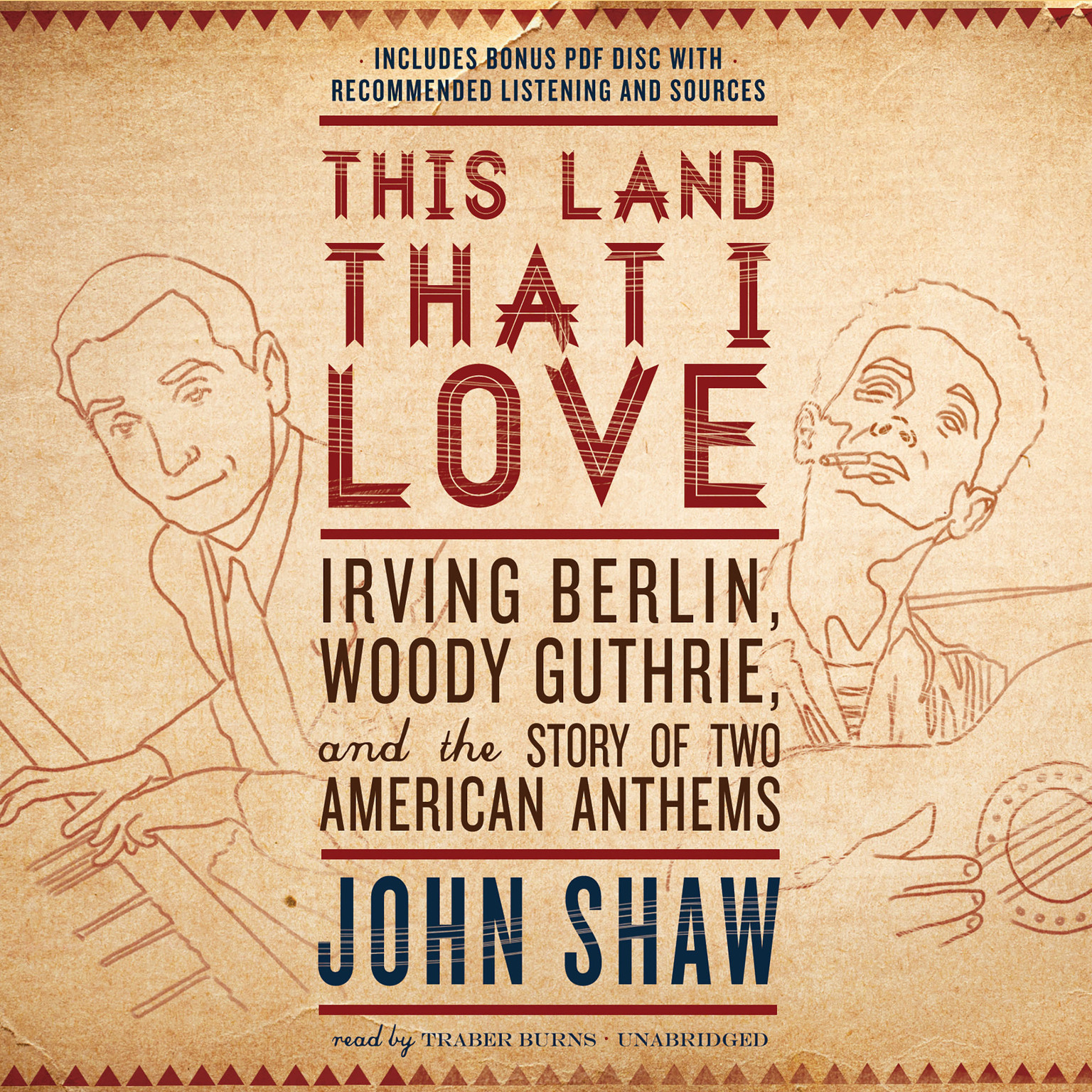Printable This Land That I Love: Irving Berlin, Woody Guthrie, and the Story of Two American Anthems Audiobook Cover Art