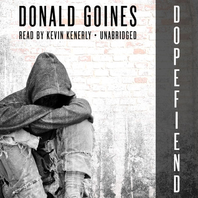 Dopefiend Audiobook, by Donald Goines