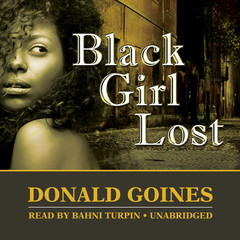 Black Girl Lost Audiobook, by Donald Goines