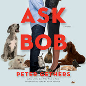 Ask Bob: A Novel Audiobook, by Peter Gethers