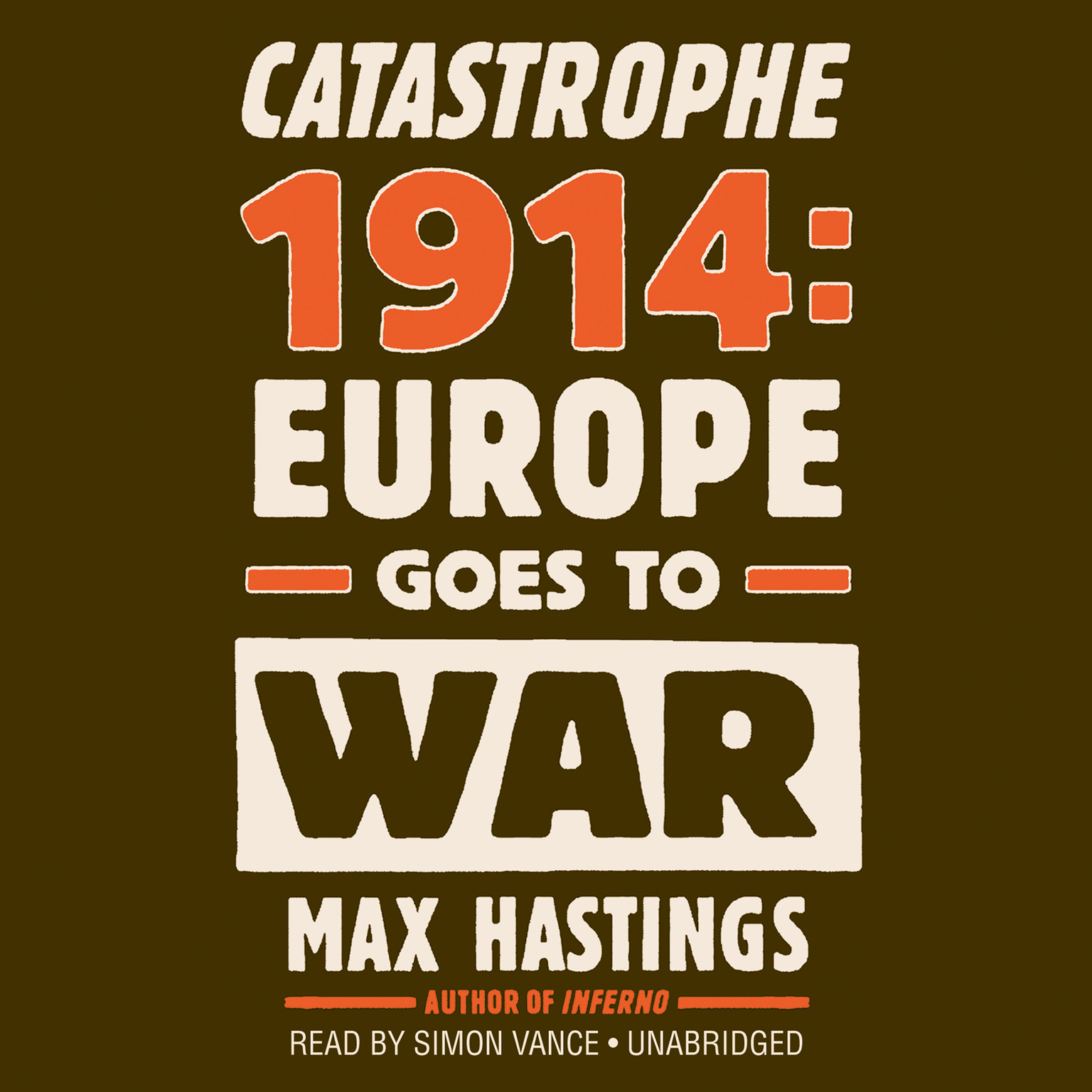 Printable Catastrophe 1914: Europe Goes to War Audiobook Cover Art