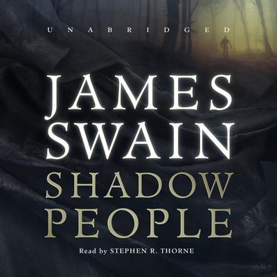 Shadow People Audiobook, by James Swain