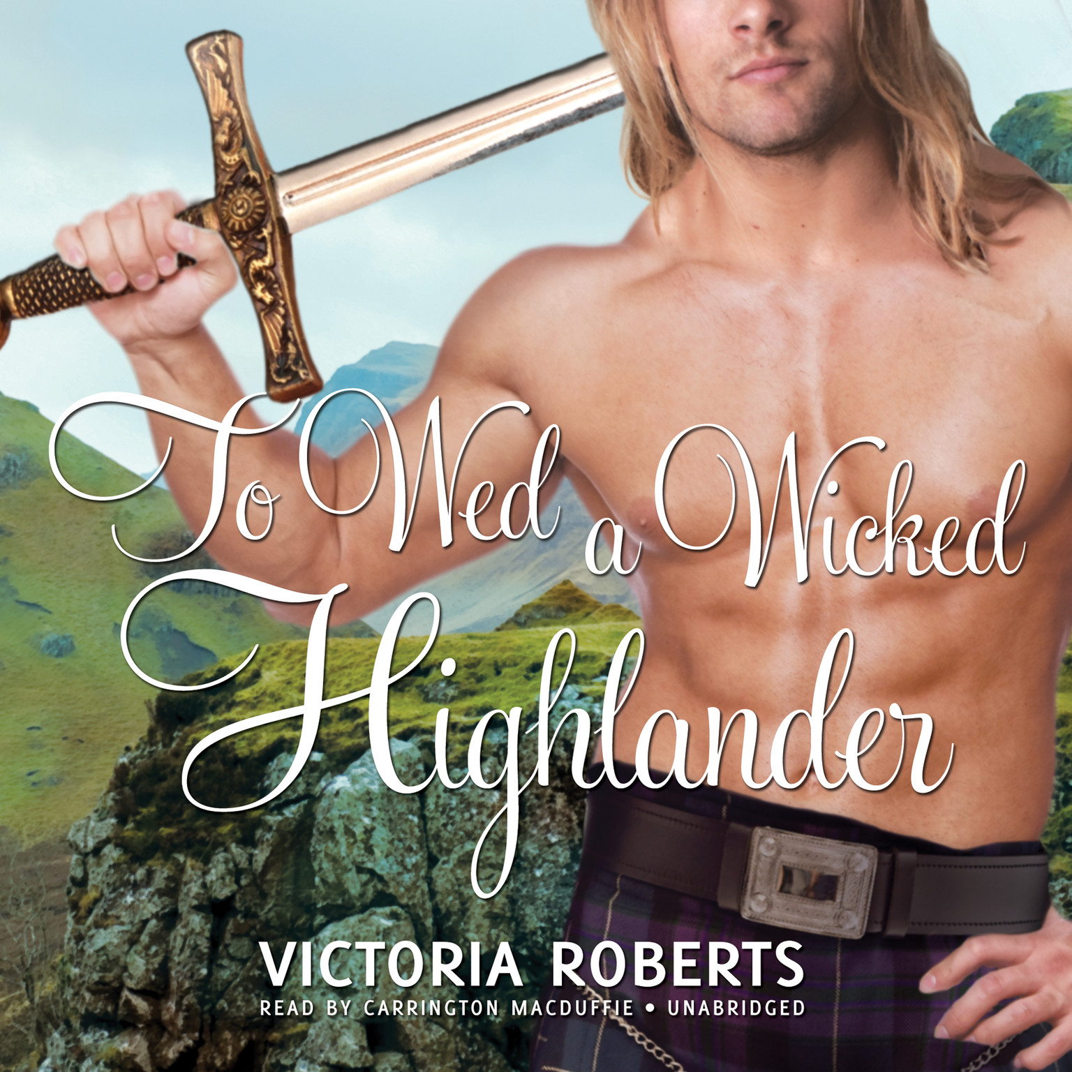 Printable To Wed a Wicked Highlander Audiobook Cover Art