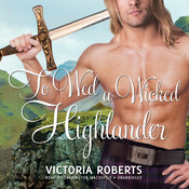 To Wed a Wicked Highlander, by Victoria Roberts