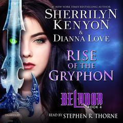 Rise of the Gryphon Audiobook, by Sherrilyn Kenyon, Dianna Love
