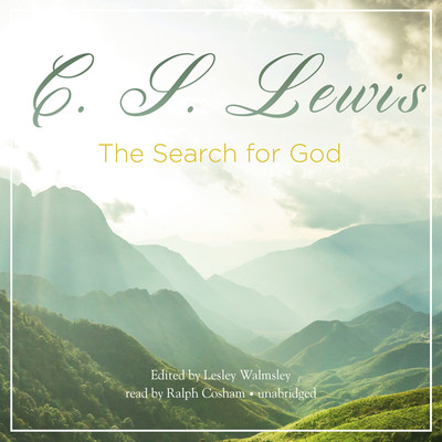The Search for God Audiobook, by C. S. Lewis
