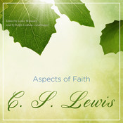 Aspects of Faith Audiobook, by C. S. Lewis