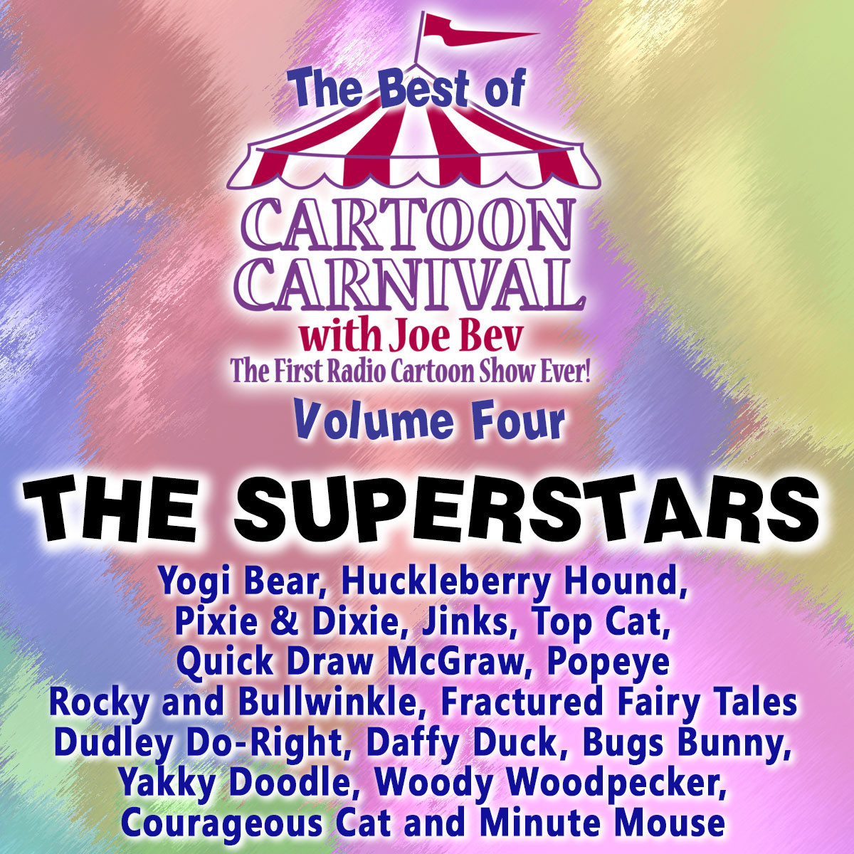 Printable The Best of Cartoon Carnival, Vol. 4: The Superstars Audiobook Cover Art