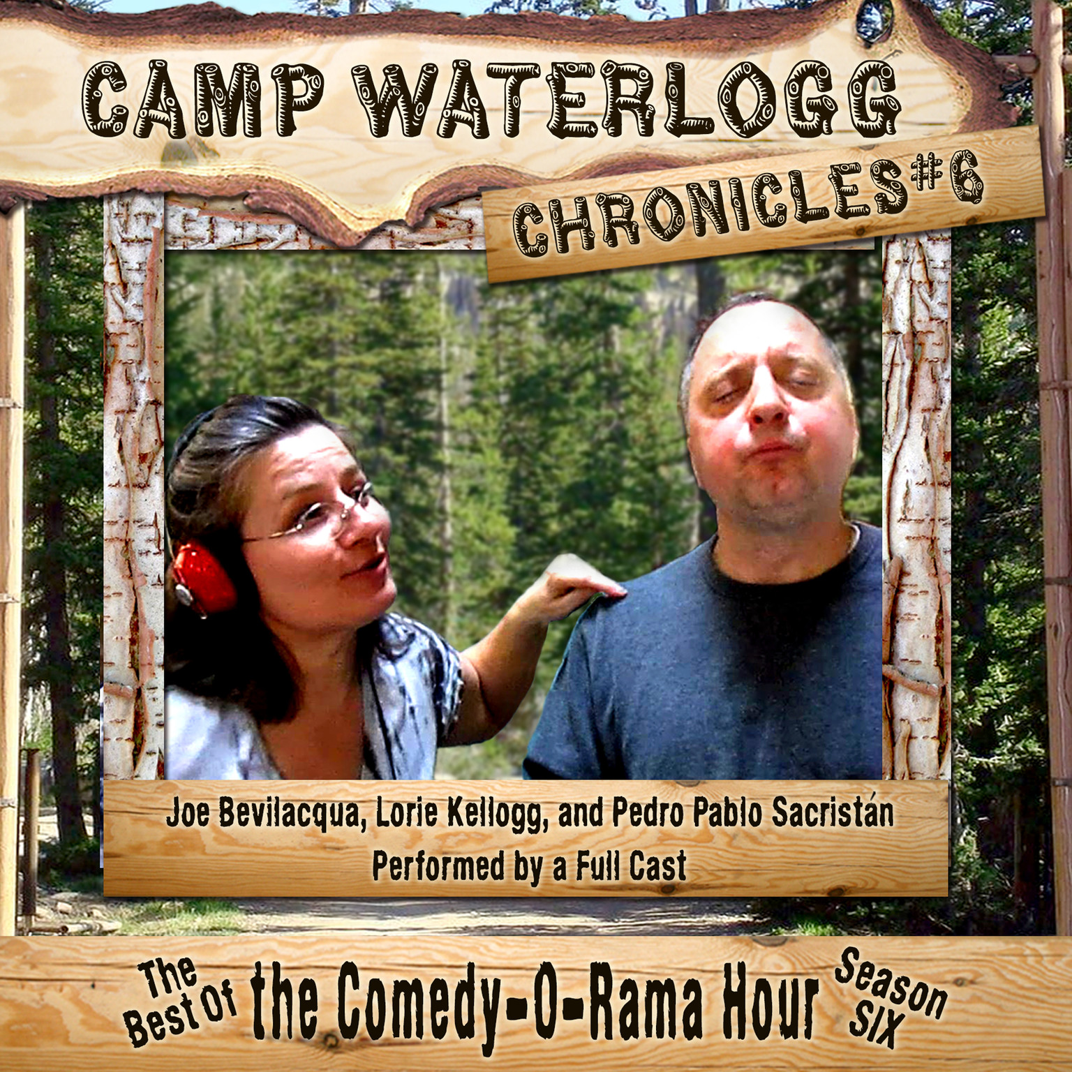 Printable The Camp Waterlogg Chronicles 6: The Best of the Comedy-O-Rama Hour, Season 6 Audiobook Cover Art